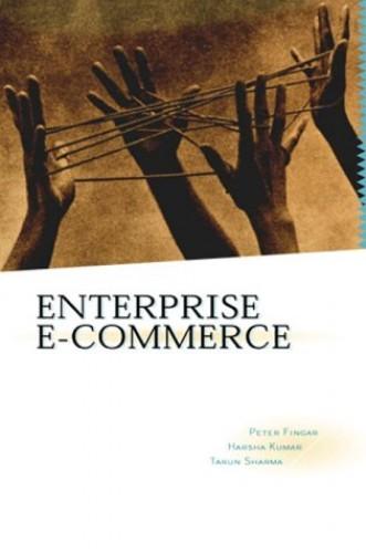 Enterprise e-commerce By Peter Fingar