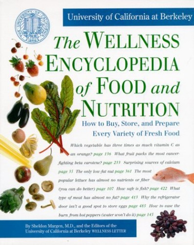 Wellness Encyclopedia of Food and Nutrition by Margen