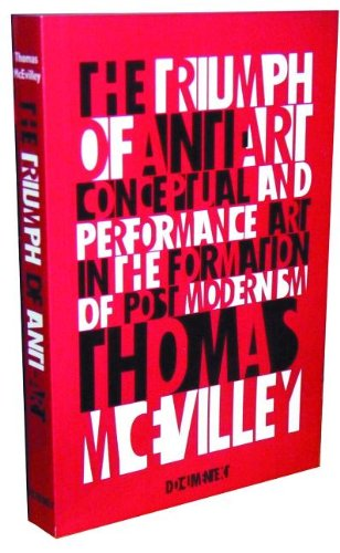 The Triumph of Anti-Art By Thomas McEvilley