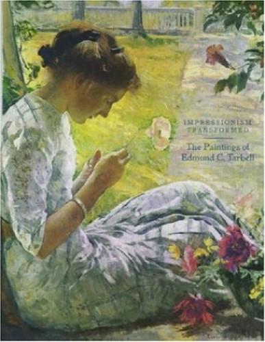 Impressionism Transformed By Susan E. Strickler