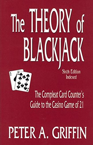 Theory of Blackjack By Peter A. Griffin