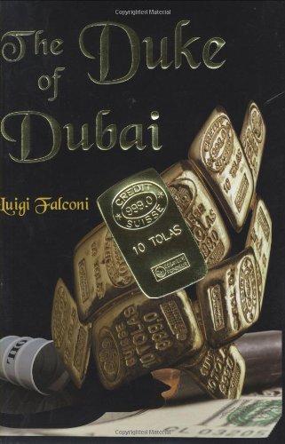 The Duke of Dubai By Luigi Falconi
