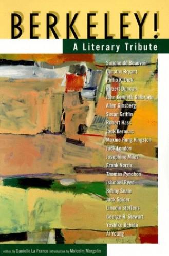 Berkeley: A Literary Tribute by Danielle LaFrance