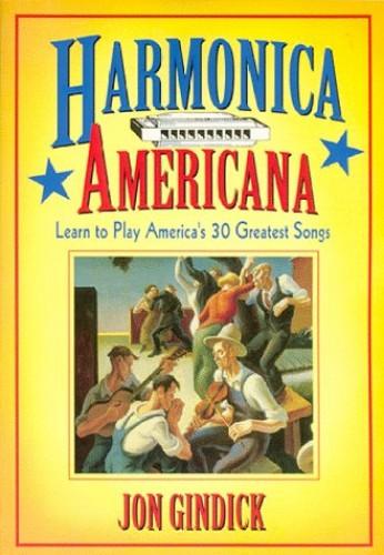 Harmonica Americana By Jon Gindick