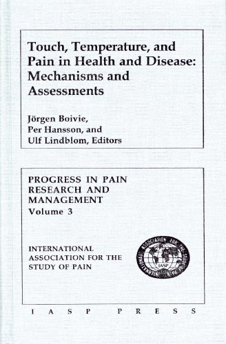 Touch, Temperature, and Pain in Health and Disease By Jorgen Boivie