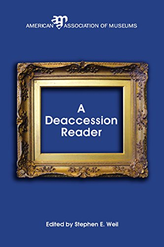 A Deaccession Reader By Stephen E. Weil