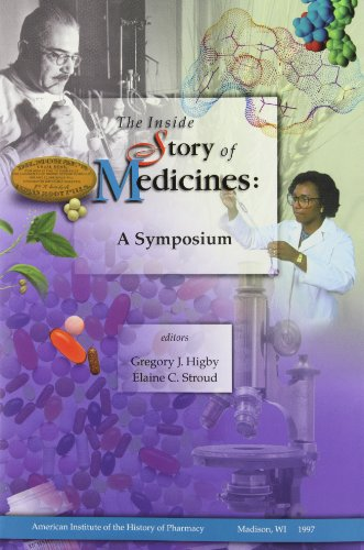 The Inside Story of Medicines By Gregory J Higby