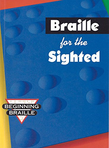 Braille for the Sighted By S. Harold Collins