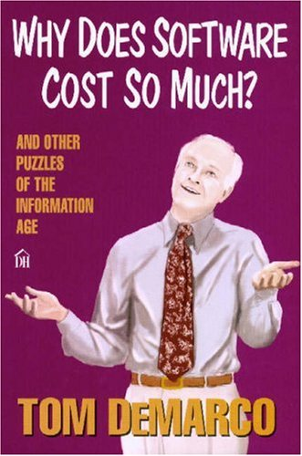 Why Does Software Cost So Much? By Tom DeMarco