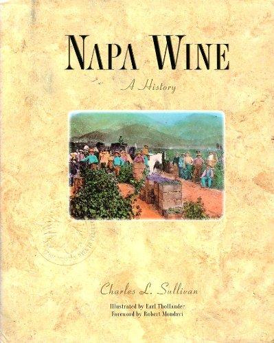 Napa Wine By Charles Sullivan