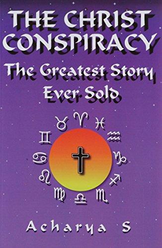 Christ Conspiracy By Acharya S.
