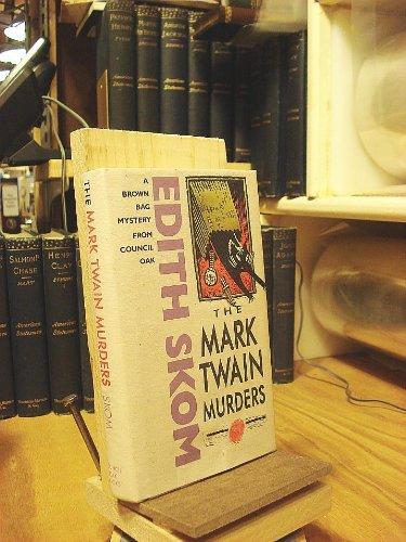 The Mark Twain Murders By Edith Skom