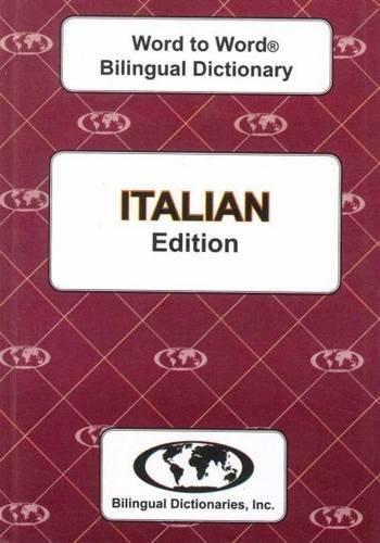 English-Italian & Italian-English Word-to-Word Dictionary By C. Sesma