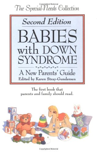 Babies with Down Syndrome By Karen Stray-Gunderson