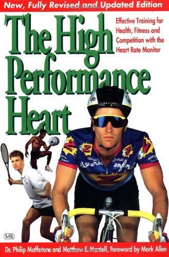 The High Performance Heart By Philip Maffetone