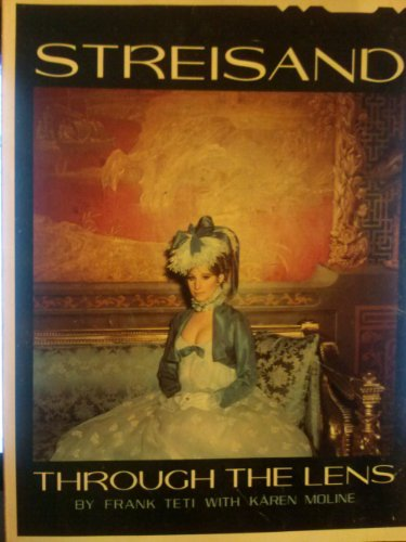 Streisand: Through the Lens By Karen Moline