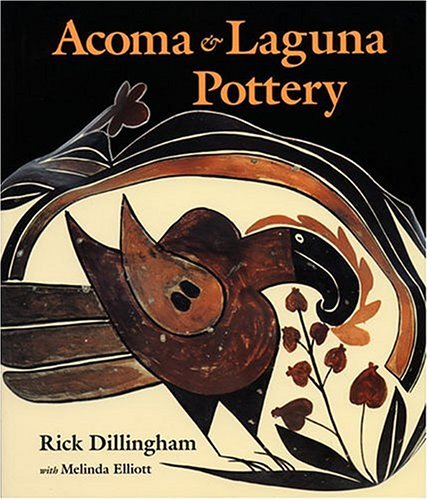 Acoma and Laguna Pottery By Rick Dillingham