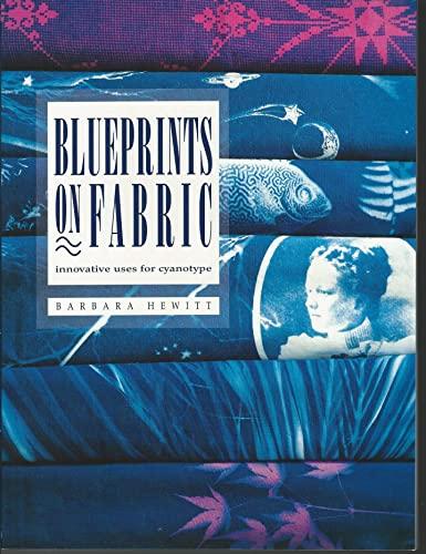 Blueprints on Fabric By Barbara Hewitt