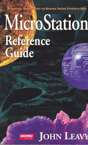 The Microstation Reference Guide By John Leavy
