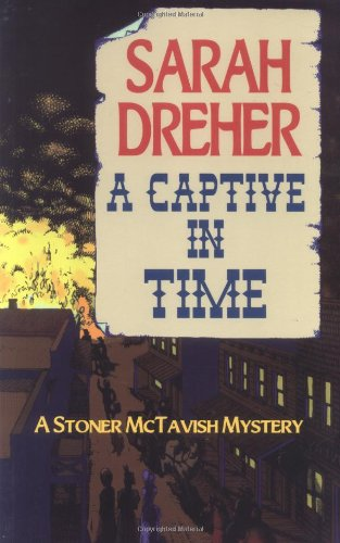 A Captive in Time by Sarah Dreher
