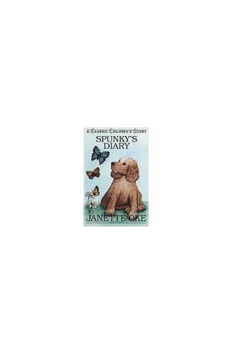 Spunky's Diary By Janette Oke