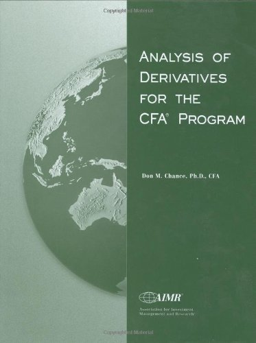 Analysis of Derivatives for the Cfa Program By Other Don Chance