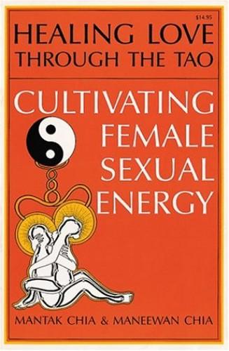 Healing Love Thru the Tao By Mantak Chia