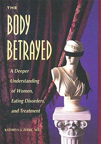 The Body Betrayed By Kathryn J. Zerbe