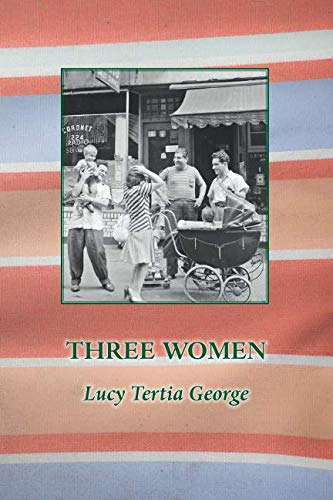 Three Women By Lucy Tertia George