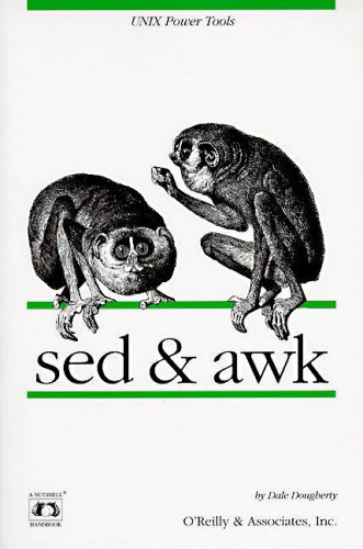 sed and awk By Dale Dougherty