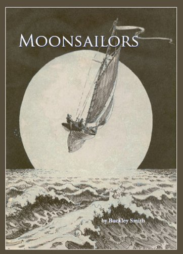 Moonsailors By Buckley Smith