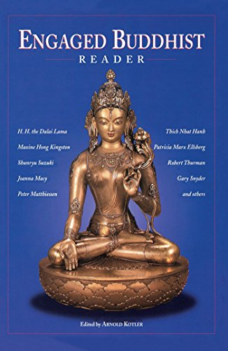 Engaged Buddhist Reader By Arnold Kotler