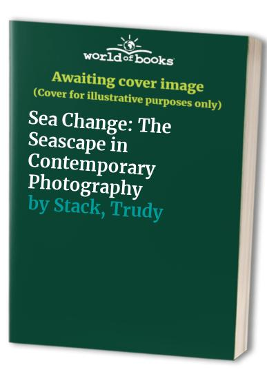 Sea Change By Trudy Stack