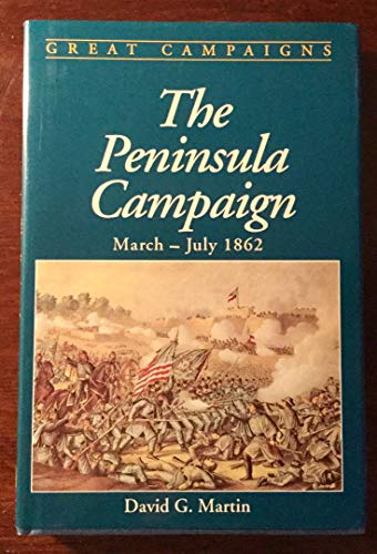 Peninsula Campaign By David G. Martin