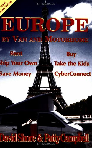 Title: Europe by Van and Motorhome By David Shore David Shore