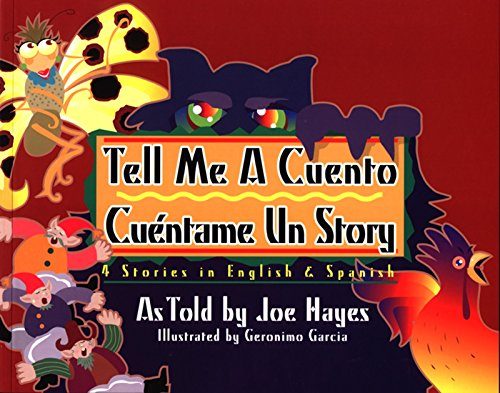 Tell Me a Cuento / Cuentame un Story By Joe Hayes