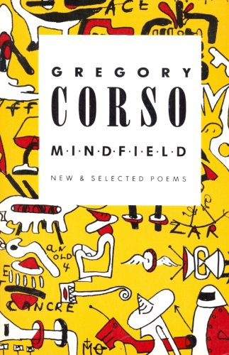 Mindfield - New and Selected Poems By Gregory Corso