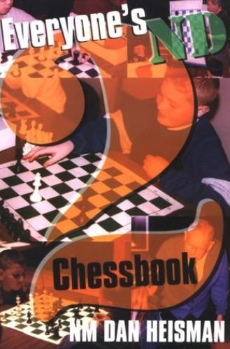Everyone's Second Chessbook By Dan Heisman