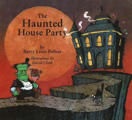 The Haunted House Party By Barry Louis Polisar