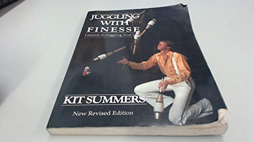 Juggling with Finesse By Kit Summers