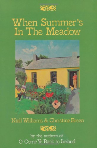 When Summer's in the Meadow By Niall Williams