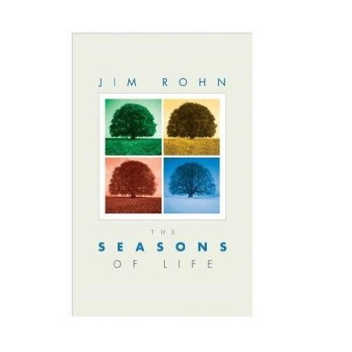 Seasons of Life By James E. Rohn