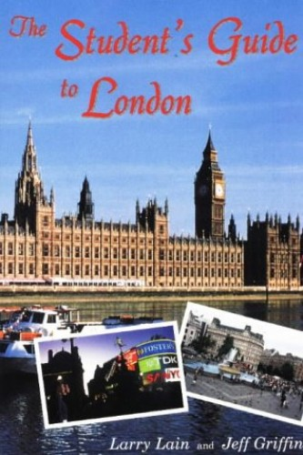 Student's Guide to London By Larry Lain
