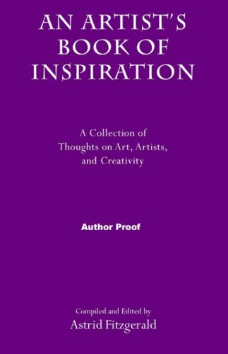 An Artist's Book of Inspiration By Astrid Fitzgerald