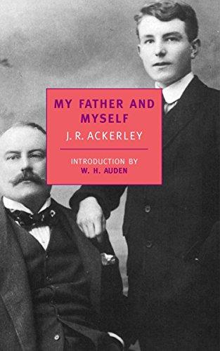 My Father And Myself von J.R. Ackerley