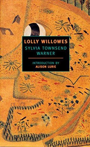 Lolly Willowes: or the Loving Huntsman By Sylvia Townsend Warner