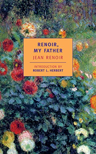 Renoir, My Father By Dorothy Weaver