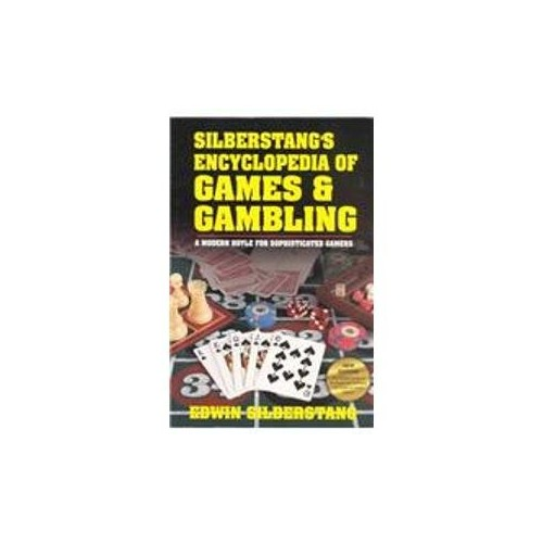 Silberstang's Encyclopedia of Games and Gambling By Edwin Silberstang