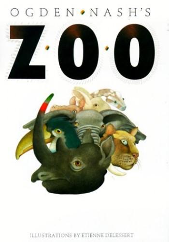 Ogden Nash's Zoo By Ogden Nash