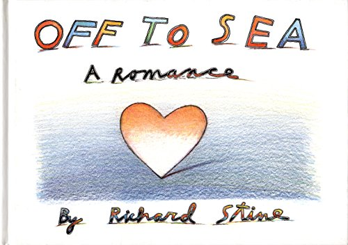 Off to Sea: A Romance (Journal) By Richard Stine